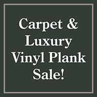 Carpet & Luxury Vinyl Plank on sale at Finishing Touch Design Studio
