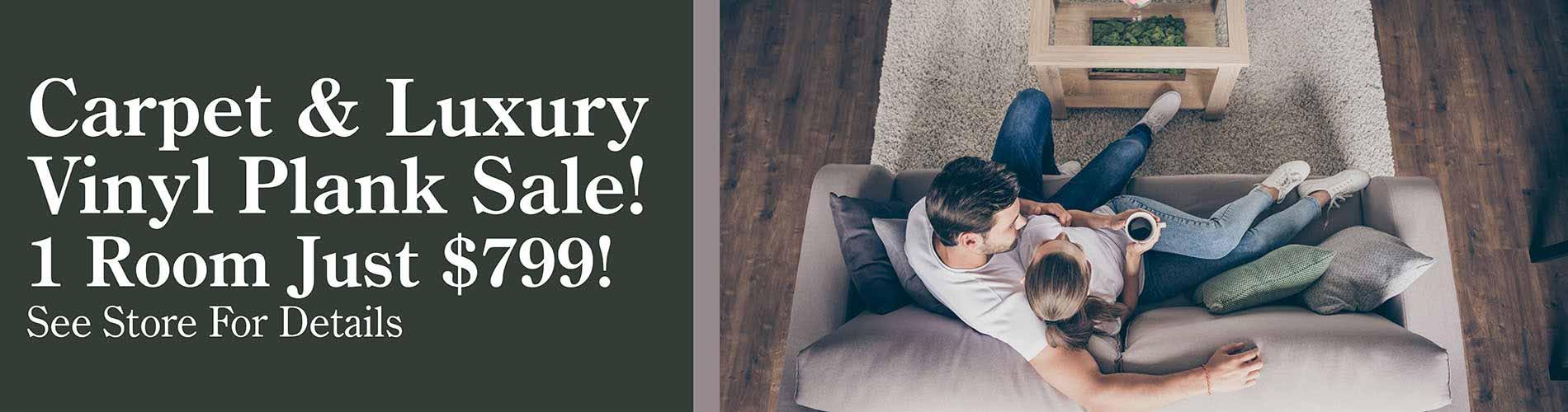 Carpet & Luxury Vinyl Plank on sale at Finishing Touch Design Studio